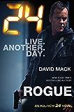 24: Rogue: A 24 Novel (24 Series)