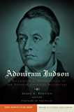 Adoniram Judson (Studies in Baptist Life and Thought)