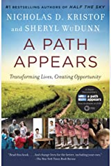 A Path Appears: Transforming Lives, Creating Opportunity Kindle Edition