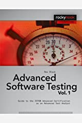 Advanced Software Testing - Vol. 1: Guide to the ISTQB Advanced Certification as an Advanced Test Analyst (Rockynook Computing) Kindle Edition