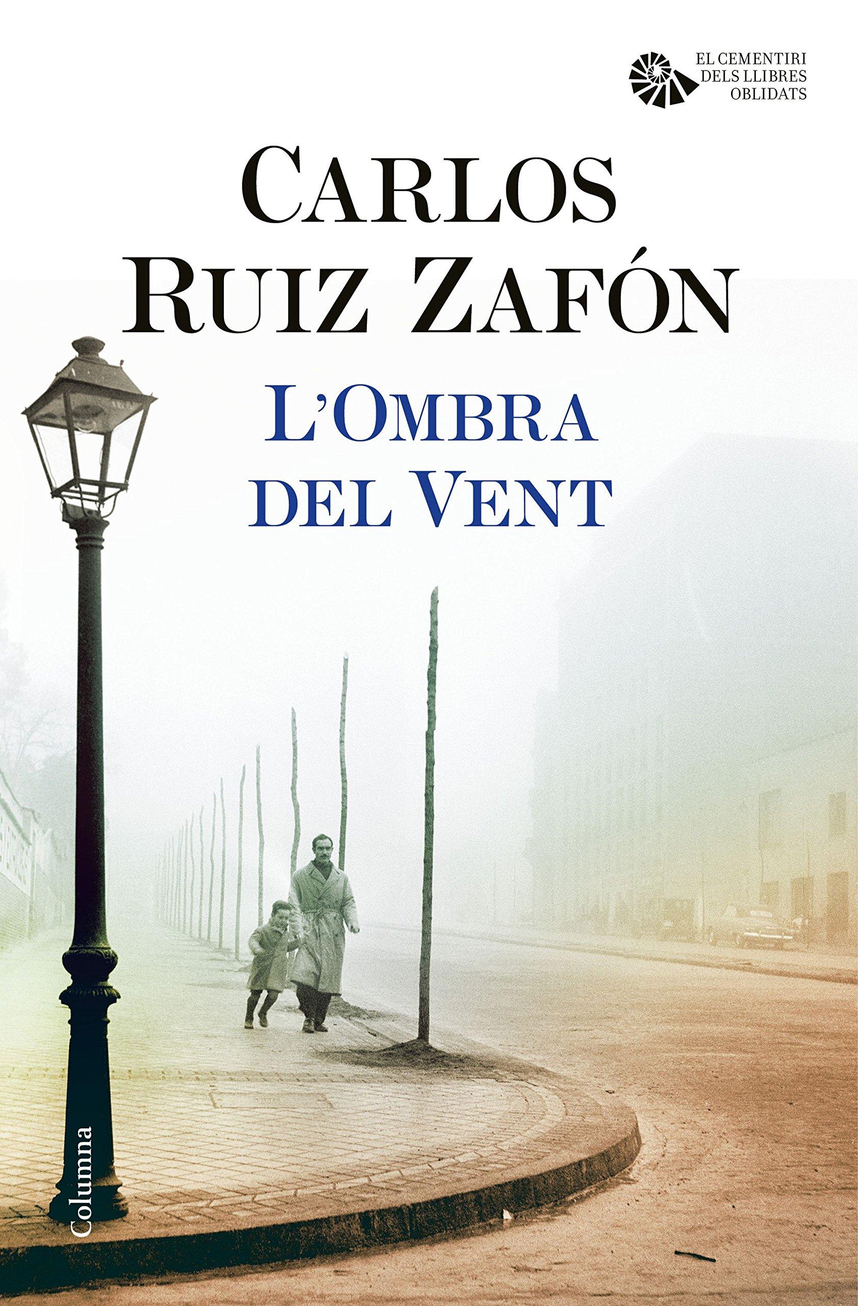 LOmbra del Vent (Clàssica): Amazon.es: Ruiz Zafón, Carlos ...