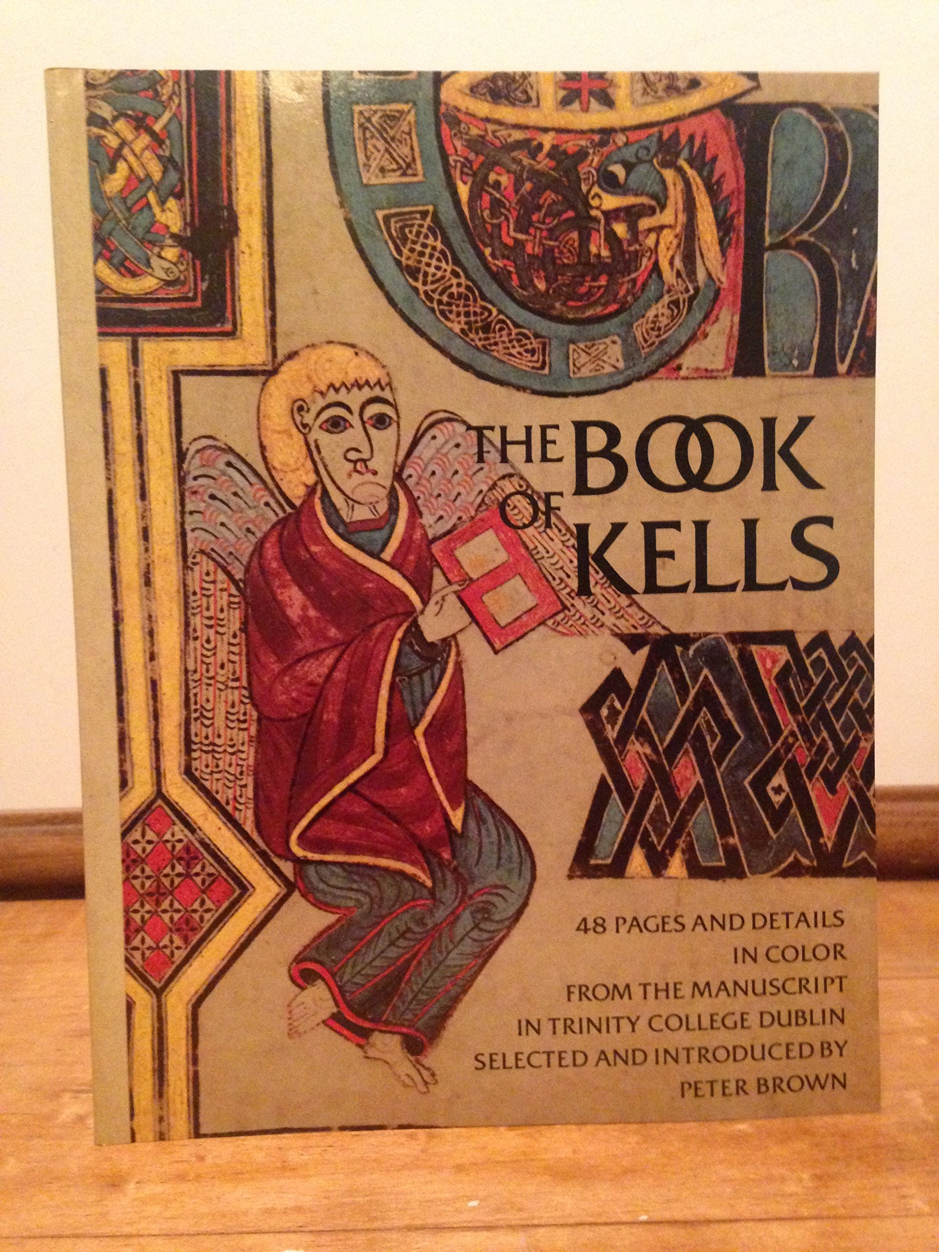 1c38ad9a9071b The Book of Kells: Peter Brown: 9780394739601: Amazon.com: Books