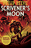 Scrivener's Moon (Fever Crumb Triology Book 3)