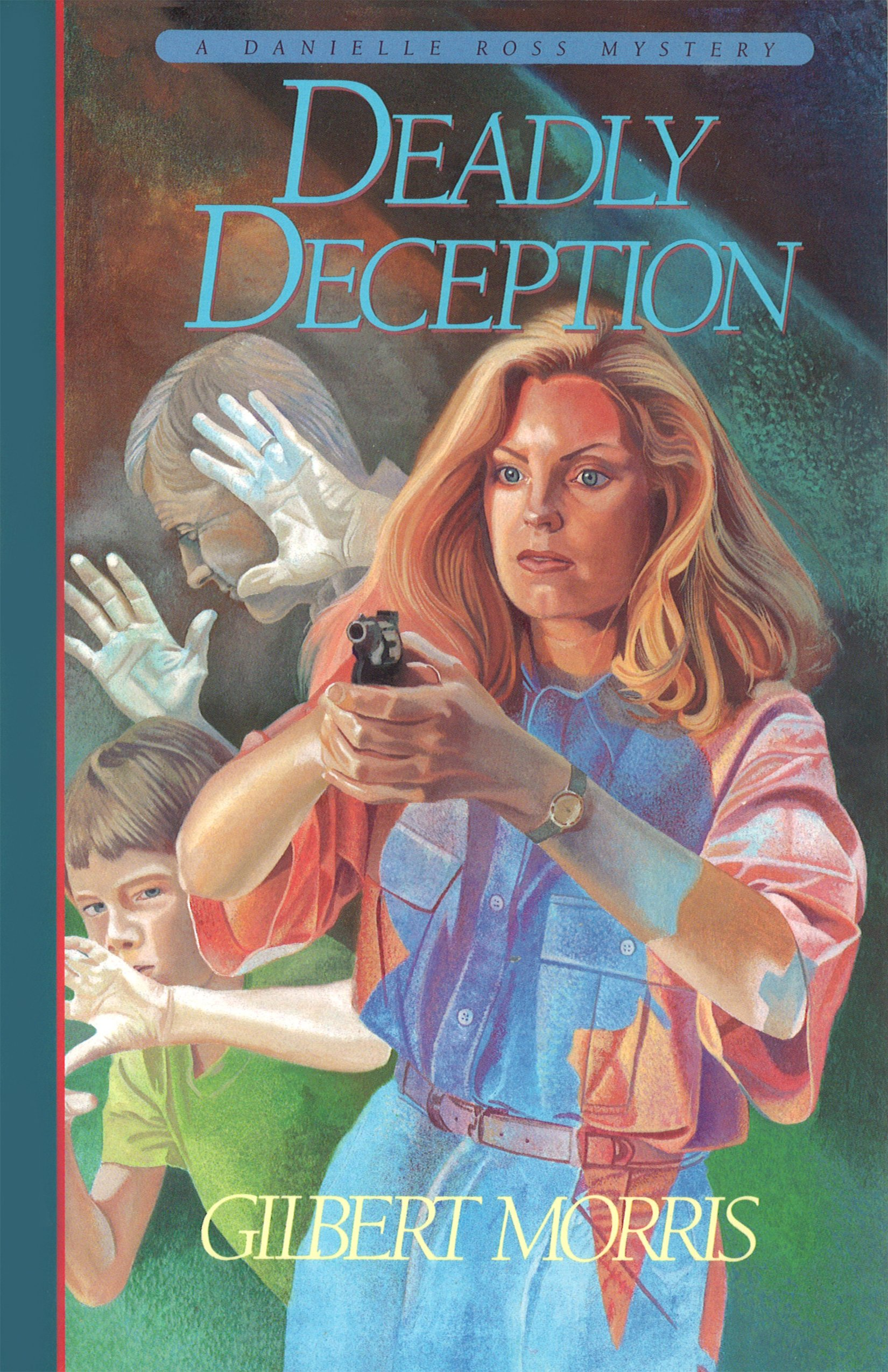 Deadly Deception  Danielle Ross Mystery Book  3   English Edition