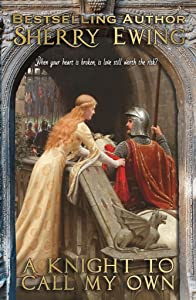 A Knight To Call My Own: The MacLaren's ~ A Medieval Romance