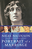 Portrait Of A Marriage: Vita Sackville-West and Harold Nicolson (English Edition)