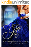 A Marriage Made in Mayfair: (Hot Regency Read) (Scandalous Series Book 3) (English Edition)