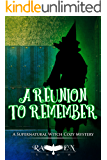 A Reunion to Remember (Lainswich Witches Series  Book 16)