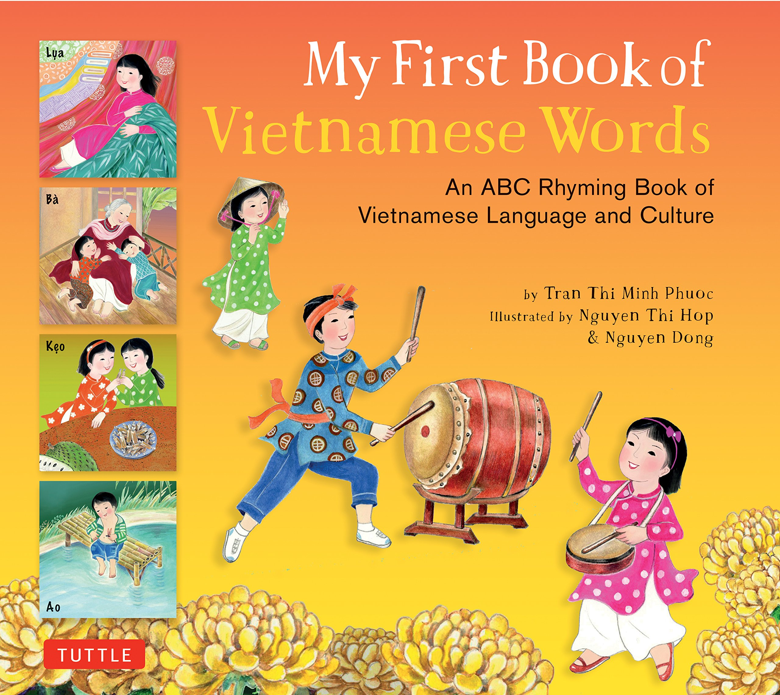 Read Online My First Book of Vietnamese Words: An ABC Rhyming Book of Vietnamese Language and Culture (My First Book Of...-miscellaneous/English) pdf epub