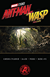 Marvel's Ant-Man and the Wasp Prelude (Marvel's Ant-Man and the Wasp Prelude (2018)) (English Edition)
