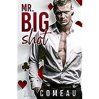 Mr. Big Shot: An Enemies To Lovers Romance (Kinda Cocky Book 1)