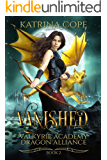 Vanished: Book 2 (Valkyrie Academy Dragon Alliance)