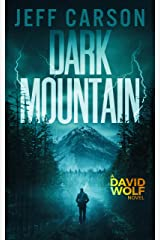 Dark Mountain (David Wolf Book 10) Kindle Edition