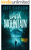 Dark Mountain (The David Wolf Series Book 10) (English Edition)