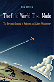 The Cold World They Made