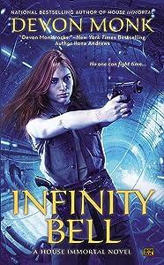 Infinity Bell (A House Immortal Novel Book 2)