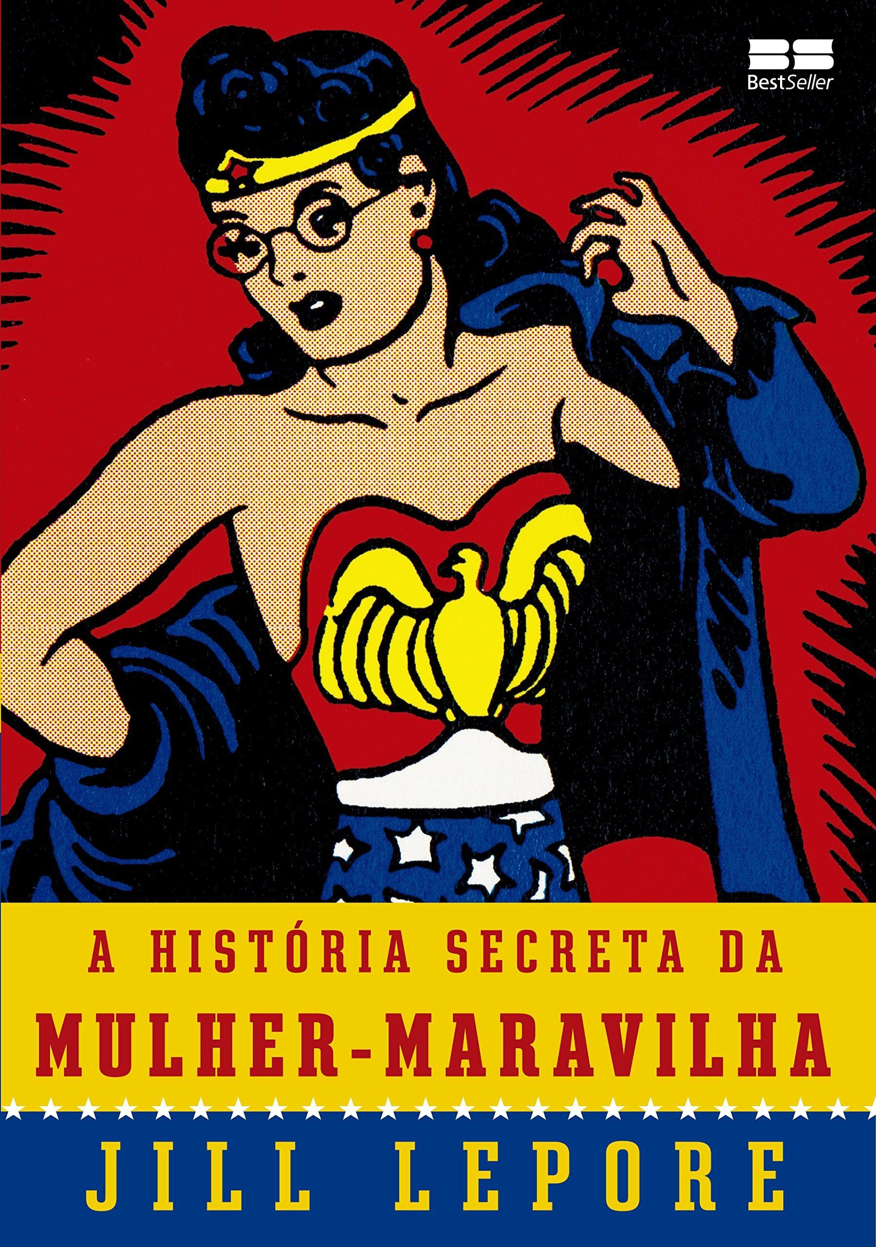 A História Secreta da Mulher-Maravilha (Em Portuguese do ...