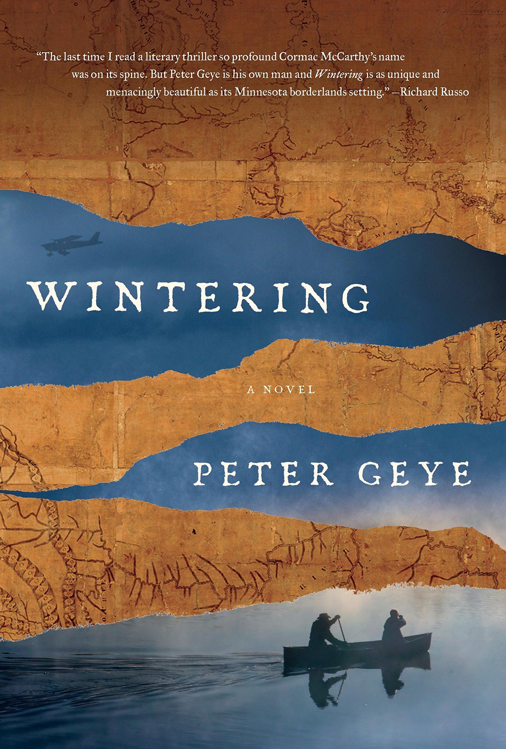 Amazon wintering a novel 9781101946466 peter geye books nvjuhfo Image collections