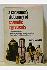 A Consumer's Dictionary of Cosmetic Ingredients Hardcover