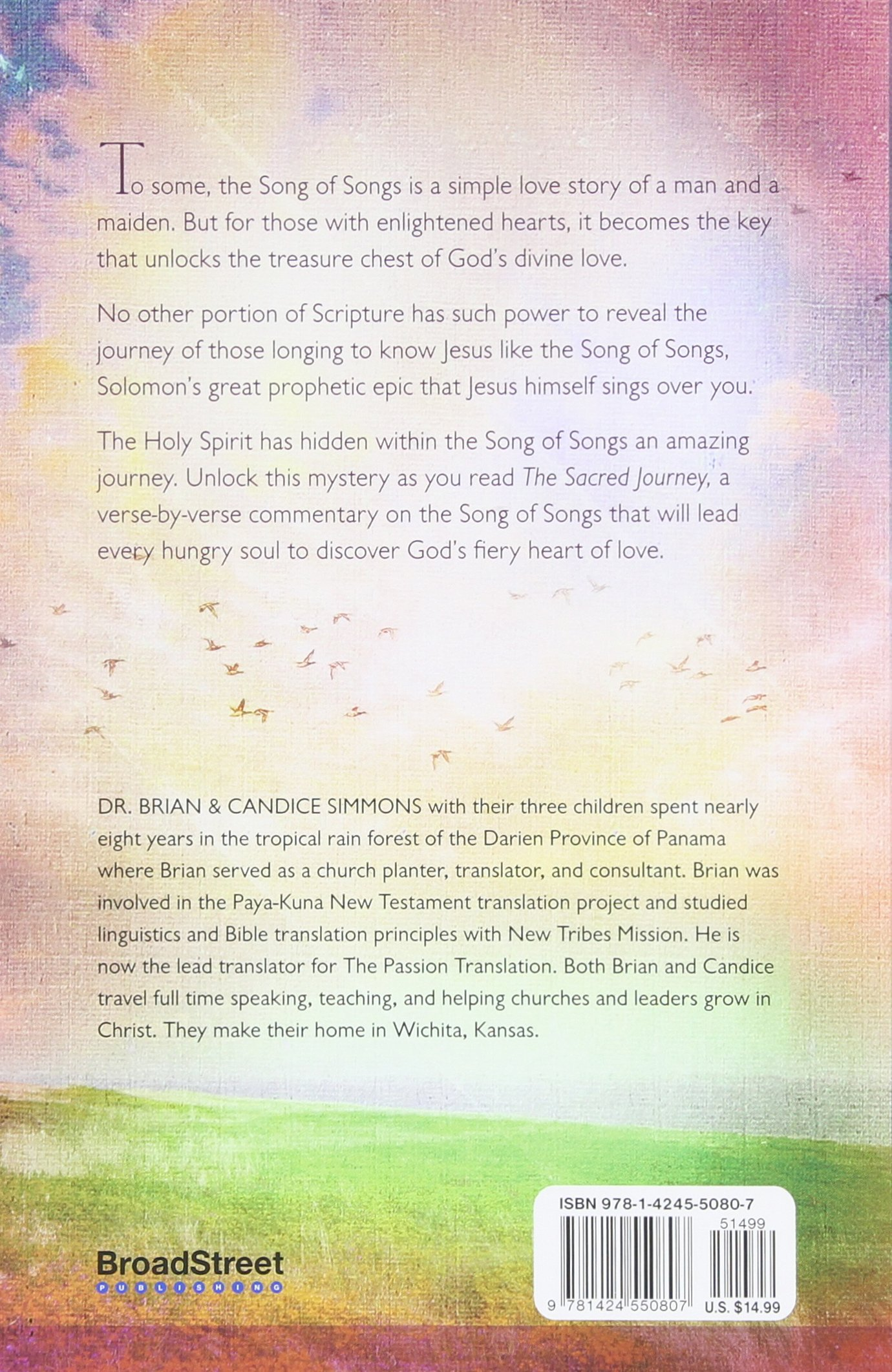 The Sacred Journey: God's Relentless Pursuit Of Our Affection (the Passion  Translation): Brian Simmons, Candice Simmons: 9781424550807: Amazon:  Books