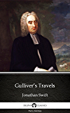 Gulliver's Travels by Jonathan Swift - Delphi Classics (Illustrated) (Delphi Parts Edition (Jonathan Swift) Book 5)