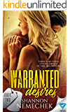 Warranted Desires (A Warranted Series Book 2)