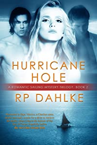 Hurricane Hole: #2 in a Romantic Sailing Mystery (A Romantic Sailing Mystery )