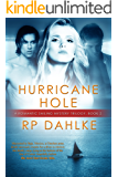 Hurricane Hole: #2 in a Romantic Sailing Mystery (A Romanti Sailing Mystery series)