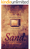 Sand: Part 1 - The Belt of the Buried Gods