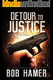 Detour to Justice: A Josh Stuart Thriller