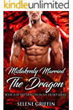 Mistakenly Married The Dragon: A Paranormal Shifter Romance (Dragon In My Heart Series Book 2)
