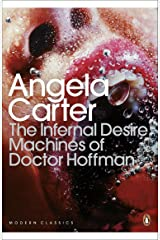 The Infernal Desire Machines of Doctor Hoffman (Penguin Modern Classics) Kindle Edition