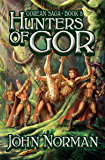 Hunters of Gor (Gorean Saga Book 8)
