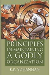 Principles in Maintaining a Godly Organization Kindle Edition