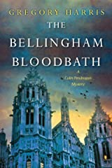 The Bellingham Bloodbath (A Colin Pendragon Mystery Book 2) Kindle Edition
