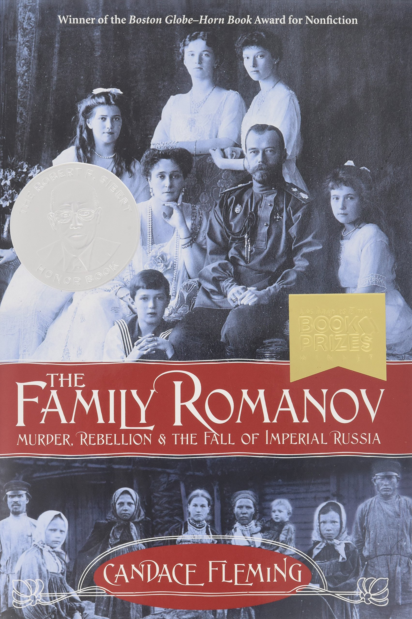 Amazon: The Family Romanov: Murder, Rebellion, And The Fall Of Imperial  Russia (orbis Pictus Award For Outstanding Nonfiction For Children  (awards))