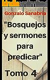 50 Sermones Cortos Para Predicar: Temas y predicas
