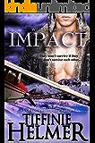 Impact (Wild Men of Alaska Book 1)