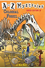 A to Z Mysteries Super Edition #10: Colossal Fossil Kindle Edition