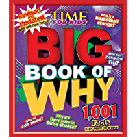 Big Book of WHY: Revised and Updated (A TIME For Kids Book): 1,001 Facts Kids Want to Know (TIME for Kids Big Books)