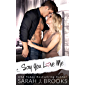 Say You Love Me : An Enemies to Lovers Romance (Southport Love Stories Book 2) (English Edition)