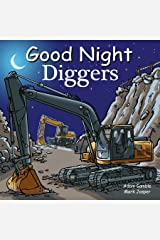 Good Night Diggers (Good Night Our World) Kindle Edition