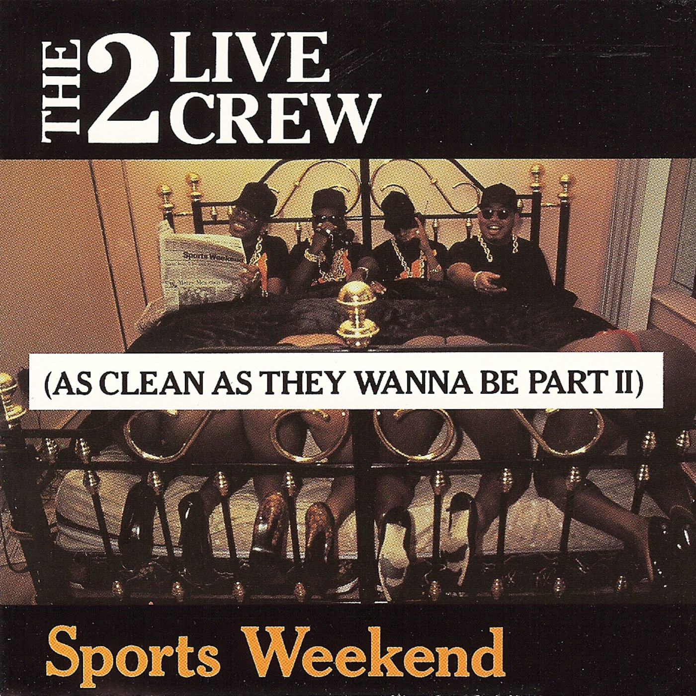 Sports Weekend (As Clean As They Wanna Be Part II)