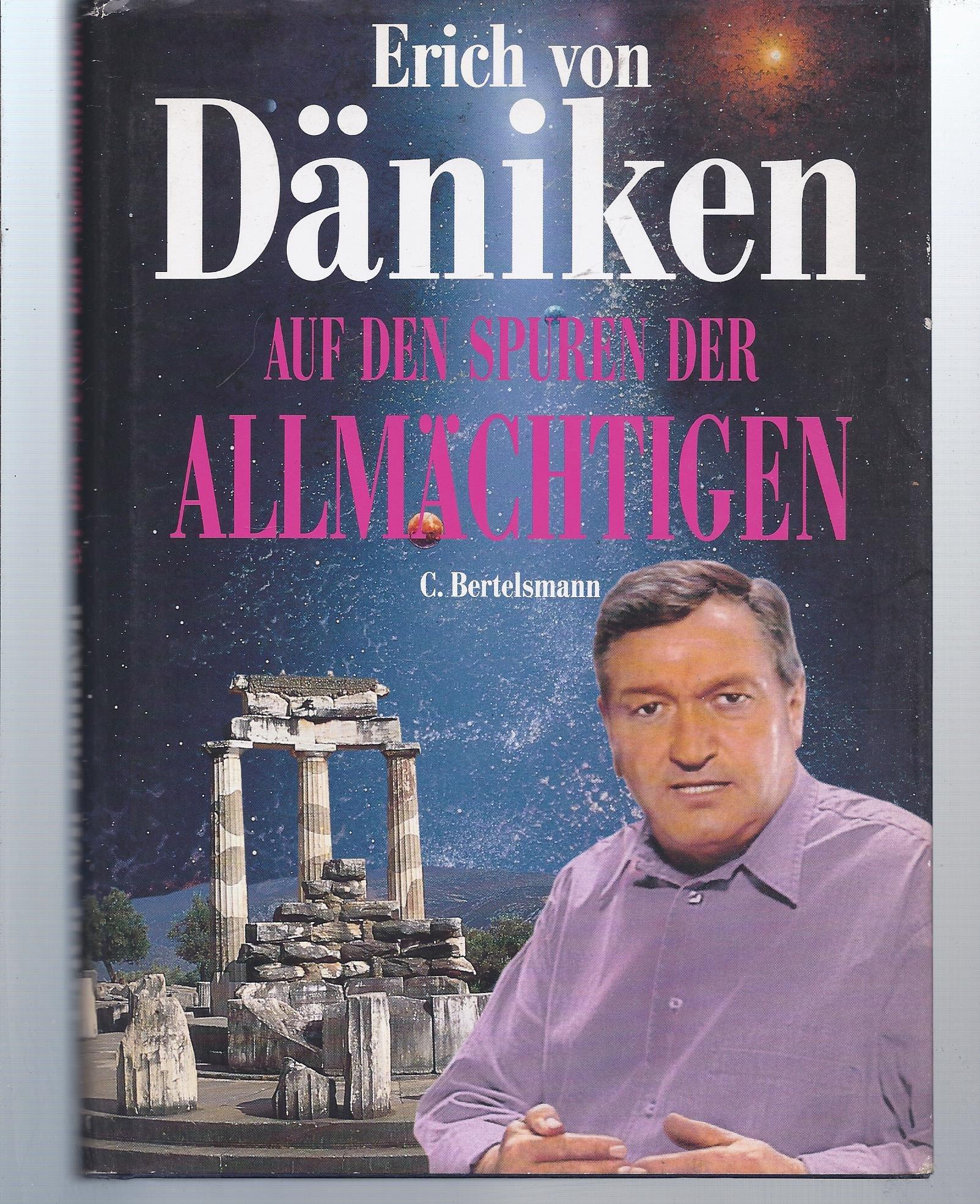 Auf den Spuren der Allmächtigen Gebundenes Buch – 1. Januar 1993 Erich von Däniken C. Bertelsmann 3570017265 Frühgeschichte