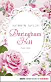 Daringham Hall - Das Erbe: Roman (German Edition)