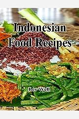 Indonesian Food Recipes Kindle Edition