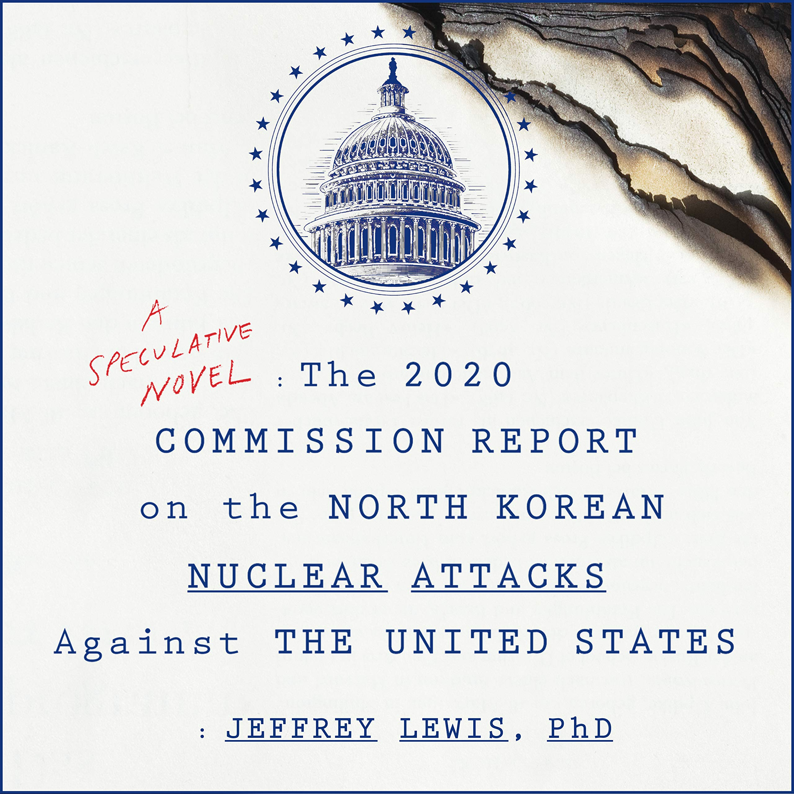 Best Audiobook 2020 The 2020 Commission Report on the North Korean Nuclear Attacks