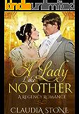 A Lady Like No Other: A Regency Romance (Regency Black Hearts Book 3)