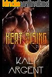 Heat Rising (City of Hope Book 1)