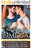 Tasting His Omega: A Mapleville Celebrity Chef Novel: MM Non Shifter Alpha/Omega Mpreg (Mapleville Omegas Book 4)